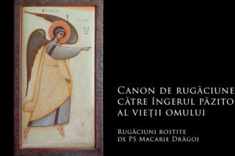 Canon de rugăciune către îngerul păzitor al vieții omului