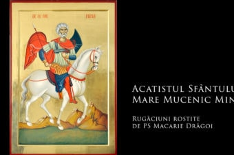 Acatistul Sfântului Mare Mucenic Mina
