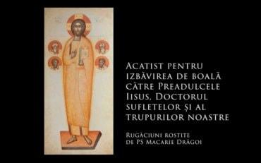 PS Părinte Episcop Macarie ne îndeamnă să înmulțim rugăciunea!