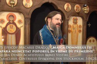"""Episcopul Macarie: """"Maica Domnului își apără neîncetat poporul în vreme de necaz și primejdie!"""""""