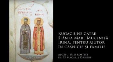 Rugăciune către Sfânta Mare Muceniță Irina, pentru ajutor în căsnicie și familie