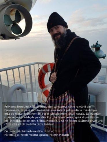 Pe Marea Nordului, călătorind cu dor cu vaporul către românii din Danemarca, după o săptămână binecuvântată petrecută la mănăstirea mea de metanie din România și în iubitele mele locuri natale. Să înaintăm cu încredere și nădejde pe calea Postului Mare, având grijă să purtăm cu noi, în traista de pelerin, Sfânta Merinde, și să ne facem călătoria drum unii către alții și toți laolaltă către Hristos!
