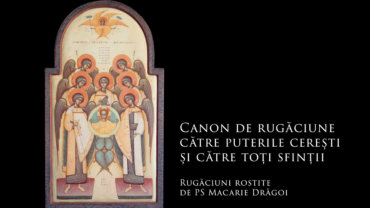 Canon de rugăciune către puterile cerești și către toți sfinții