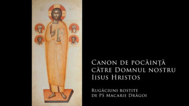 Canon de pocăință către Domnul nostru Iisus Hristos