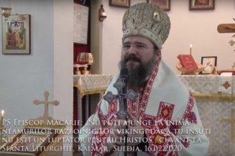 """PS Episcop Macarie: """"Nu poți ajunge la inima neamurilor războinicilor vikingi dacă tu însuți nu ești un luptător pentru Hristos"""", cuvânt la Sfânta Liturghie, Kalmar, Suedia, 16.02.2020"""