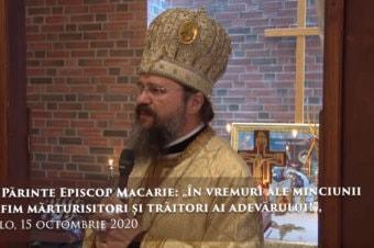 """PS Părinte Episcop Macarie: """"În vremuri ale minciunii să fim mărturisitori și trăitori ai adevărului!"""", Oslo, 15 octombrie 2020"""