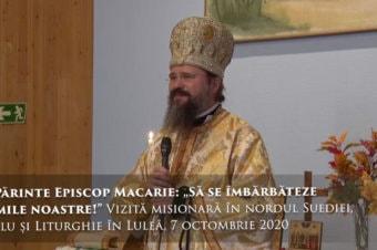 """PS Părinte Episcop Macarie: """"Să se îmbărbăteze inimile noastre!"""" Vizită misionară în nordul Suediei, Maslu și Liturghie în Luleå, 7 octombrie 2020"""