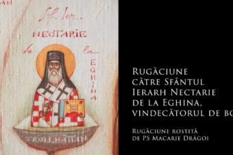SFINȚII ZILEI: Rugăciune către Sfântul Ierarh Nectarie de la Eghina, vindecătorul de boli