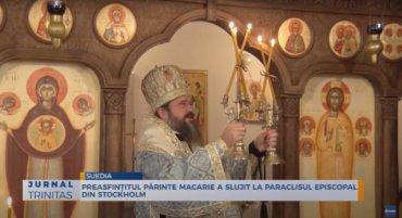 Preasfințitul Părinte Macarie a slujit la Paraclisul Episcopal din Stockholm (preluare TRINITAS.TV)