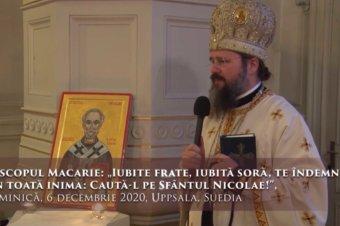 """Episcopul Macarie: """"Iubite frate, iubită soră, te îndemn din toată inima: Caută-l pe Sfântul Nicolae!"""", Duminică, 6 decembrie 2020, Uppsala, Suedia"""