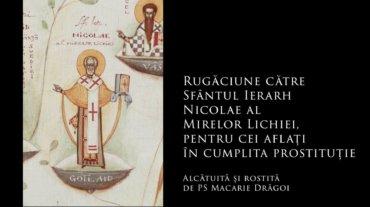 SFINȚII ZILEI: Rugăciune către Sfântul Ierarh Nicolae al Mirelor Lichiei, pentru tinerii care vor să se căsătorească și rugăciune pentru cei aflați în cumplita prostituție