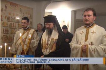 Preasfințitul Părinte Macarie și-a sărbătorit ocrotitorul spiritual (preluare TRINITAS.TV)
