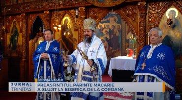 Preasfințitul Părinte Macarie a slujit la Biserica de la Coroana (preluare TRINITAS.TV)