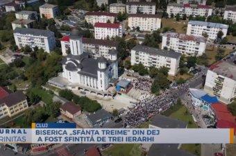 "Biserica ""Sfânta Treime"" din Dej a fost sfințită de trei ierarhi (preluare TRINITAS.TV)"